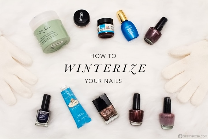 How to winterize your nails // Geeky Posh