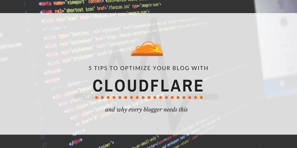 5 tips to optimize your blog using CloudFlare